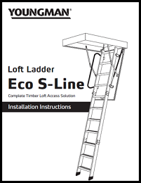 Youngman Eco S Line Timber Loft Ladder Instructions